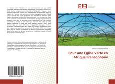 Capa do livro de Pour une Eglise Verte en Afrique Francophone