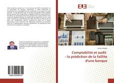 Couverture de Comptabilité et audit - la prédiction de la faillite d'une banque