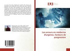 Borítókép a  Les erreurs en médecine d'urgence, facteurs de progression - hoz