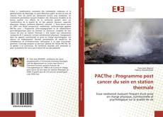 Bookcover of PACThe : Programme post cancer du sein en station thermale