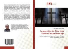 Bookcover of La question de Dieu chez Fabien Eboussi Boulaga