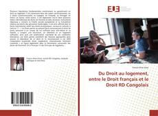 Du Droit au logement, entre le Droit français et le Droit RD Congolais的封面