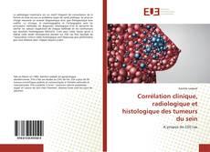 Corrélation clinique, radiologique et histologique des tumeurs du sein kitap kapağı