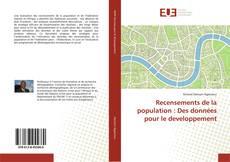 Recensements de la population : Des données pour le developpement kitap kapağı
