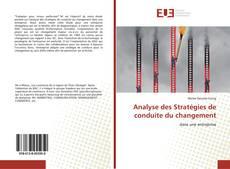 Couverture de Analyse des Stratégies de conduite du changement