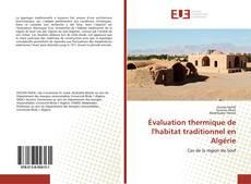 Обложка Évaluation thermique de l'habitat traditionnel en Algérie