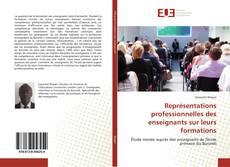 Borítókép a  Représentations professionnelles des enseignants sur leurs formations - hoz