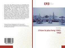 Bookcover of L'hiver le plus long 1962-1963