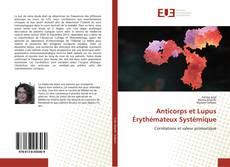 Anticorps et Lupus Érythémateux Systémique kitap kapağı