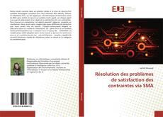 Bookcover of Résolution des problèmes de satisfaction des contraintes via SMA