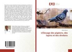 L'Élevage des pigéons, des lapins et des dindons kitap kapağı