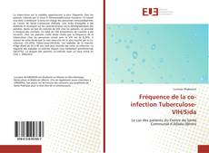 Bookcover of Fréquence de la co-infection Tuberculose- VIH/Sida