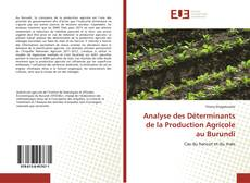 Couverture de Analyse des Déterminants de la Production Agricole au Burundi