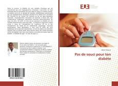 Buchcover von Pas de souci pour ton diabète