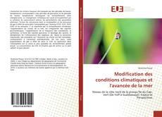 Bookcover of Modification des conditions climatiques et l'avancée de la mer