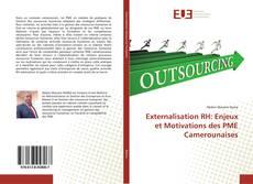 Couverture de Externalisation RH: Enjeux et Motivations des PME Camerounaises