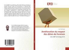 Bookcover of Amélioration du respect des délais de livraison