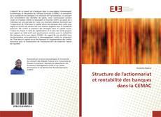 Bookcover of Structure de l'actionnariat et rentabilité des banques dans la CEMAC