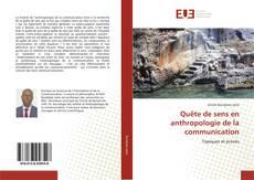 Portada del libro de Quête de sens en anthropologie de la communication