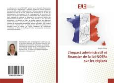 Bookcover of L'impact administratif et financier de la loi NOTRe sur les régions