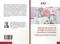 Bookcover of Mesures de la base du triangle de trillat & du diamètre bi-ischiatique
