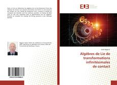 Bookcover of Algèbres de Lie de transformations infinitésimales de contact