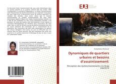 Bookcover of Dynamiques de quartiers urbains et besoins d'assainissement: