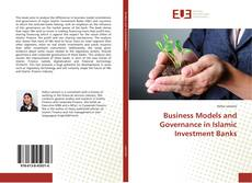 Buchcover von Business Models and Governance in Islamic Investment Banks