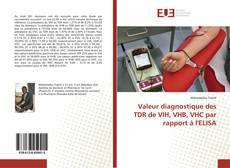 Capa do livro de Valeur diagnostique des TDR de VIH, VHB, VHC par rapport à l'ELISA