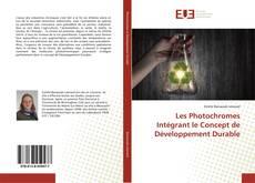 Buchcover von Les Photochromes Intégrant le Concept de Développement Durable