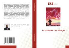 Bookcover of La traversée des mirages