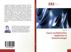 Обложка Cours multiplication végétative et biotechnologie