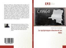 Bookcover of Le quiproquo électoral en RDC