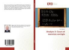 Couverture de Analyse 3: Cours et exercices corrigés