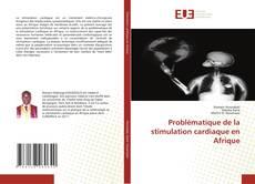 Capa do livro de Problématique de la stimulation cardiaque en Afrique