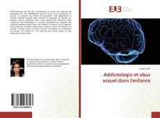 Bookcover of Addictologie et abus sexuel dans l'enfance