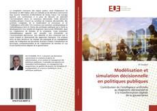 Couverture de Modélisation et simulation décisionnelle en politiques publiques