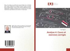 Bookcover of Analyse 4: Cours et exercices corrigés