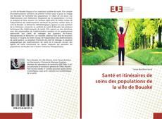 Capa do livro de Santé et itinéraires de soins des populations de la ville de Bouaké