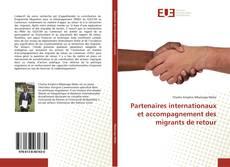 Bookcover of Partenaires internationaux et accompagnement des migrants de retour