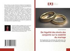 Bookcover of De l'égalité des droits des conjoints sur la stabilité du mariage