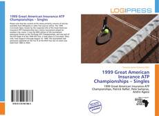 Bookcover of 1999 Great American Insurance ATP Championships – Singles