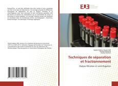 Bookcover of Techniques de séparation et fractionnement