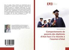 Bookcover of Comportements de parents des diplômés d'état face à la réussite à l'examen d'état