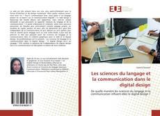 Les sciences du langage et la communication dans le digital design kitap kapağı