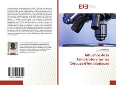 Influence de la Température sur les Disques d'Antibiotiques kitap kapağı