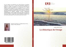 Bookcover of La didactique de l'image