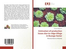 Bookcover of Estimation of production losses due to ridge-tillage in Busogo Sector