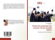 Bookcover of Étude des propriétés des couches minces d'oxyde d'étain