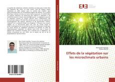 Bookcover of Effets de la végétation sur les microclimats urbains